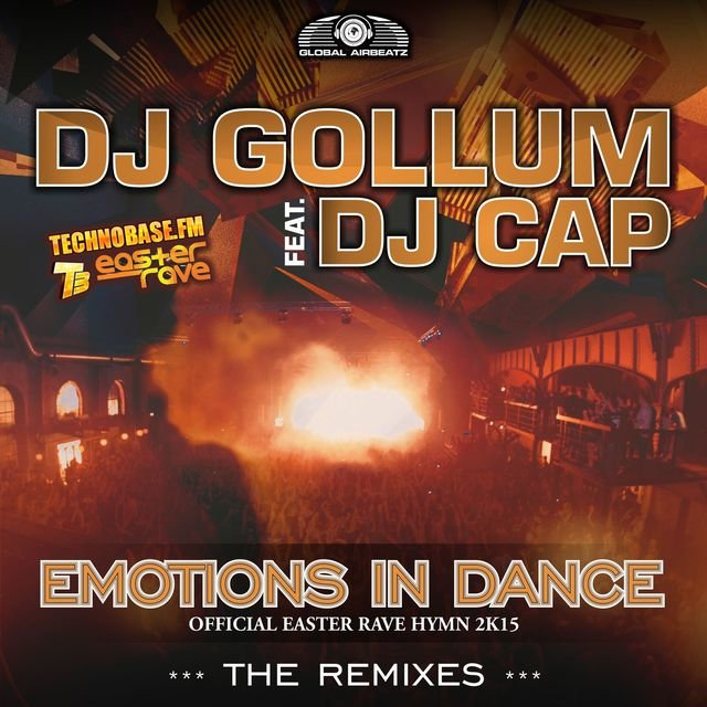 Emotions in Dance [Easter Rave Hymn 2k15] (The Remixes)