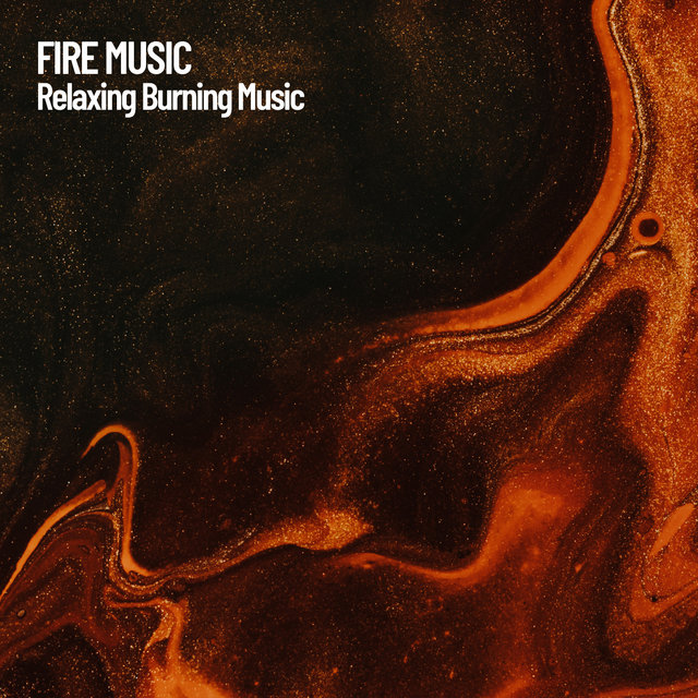Fire Music: Relaxing Burning Music