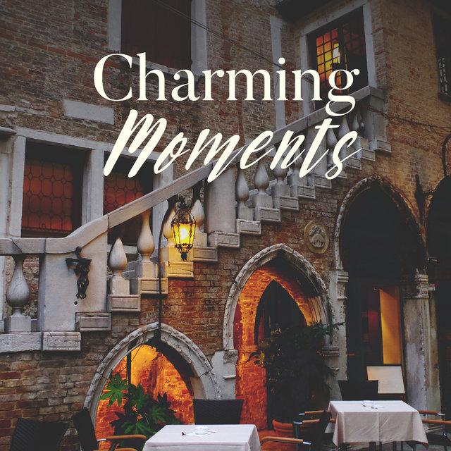 Charming Moments - Venice Restaurant, Cocktail Bar Party, Smooth Jazzy Time, Candle Light Dinner, Love Serenade