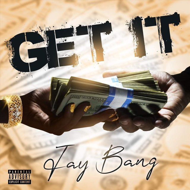 Cover art for album Get It by Jay Bang