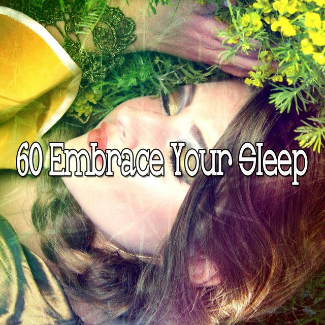 60 Embrace Your Sle - EP