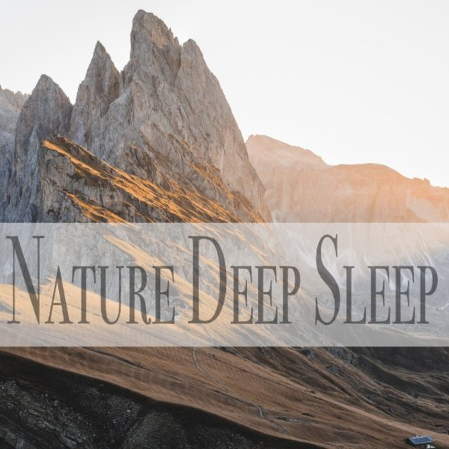 Nature Deep Sleep