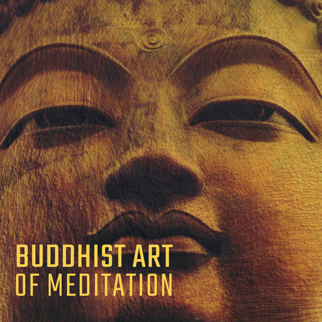 Buddhist Art of Meditation: Music for Reflection on Mindfulness, Recollection, Breath Meditation, Developing an Alert and Enlightenment Mind, Kindness and Compassion, Concentration, Insight
