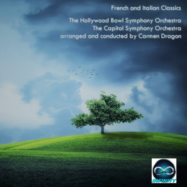Carmen Dragon conducts Italian and French Classics