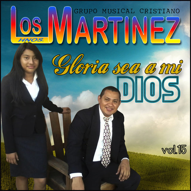 Gloria Sea a Mi Dios, vol. 15