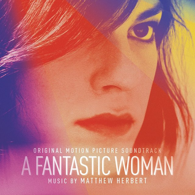 A Fantastic Woman (Original Motion Picture Soundtrack)