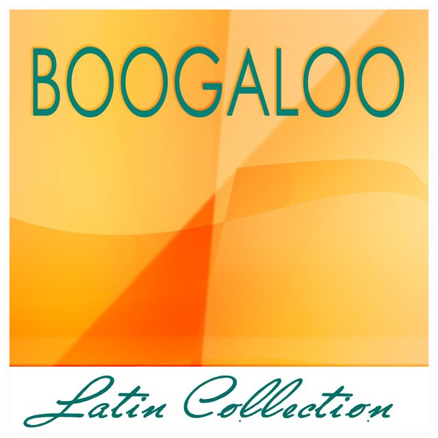 Latin Collection - Boogaloo