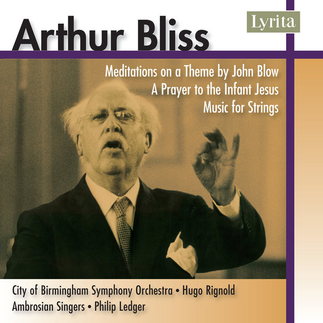 Bliss: Music for Strings, Meditations on a Theme by John Blow & A Prayer to the Infant Jesus
