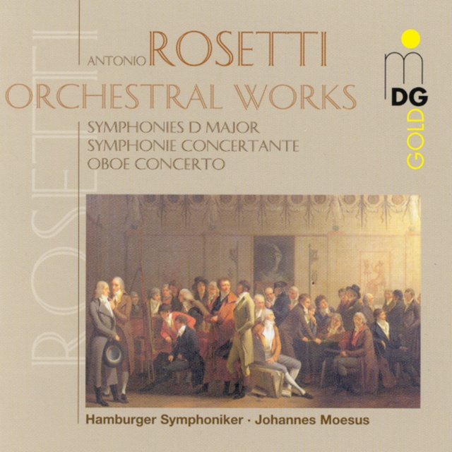 Rosetti: Orchestral Works, Vol. 1