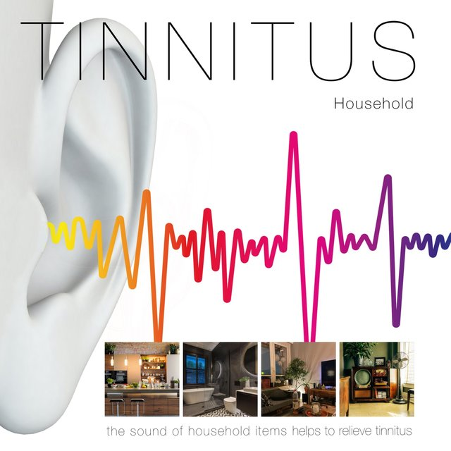 Household: The Sound of Household Items to Relieve Tinnitus