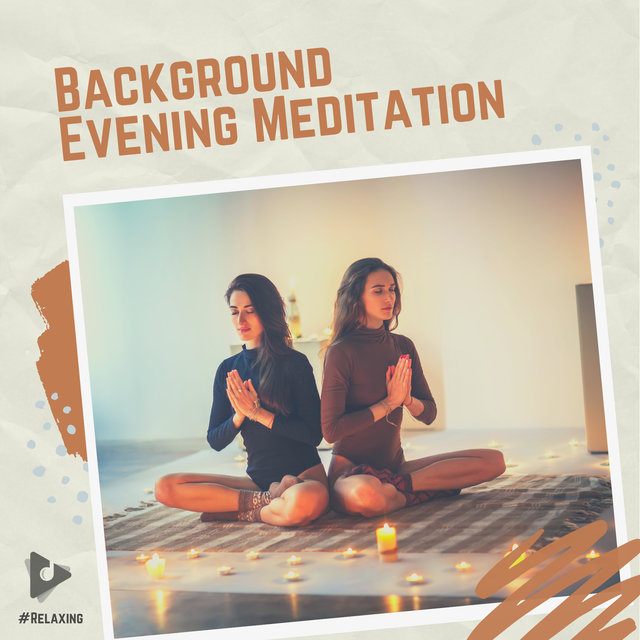Background Evening Meditation