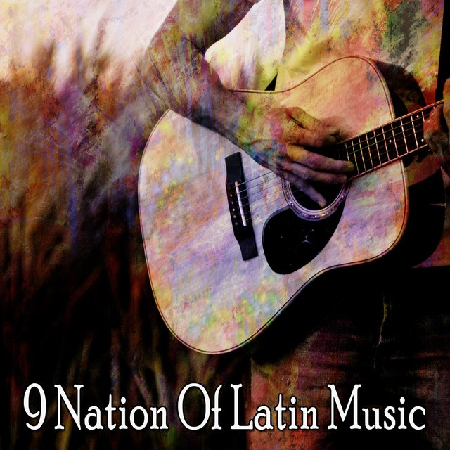 9 Nation of Latin Music