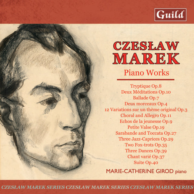 Marek: 12 Variations Op. 3, Balade Op. 7, Chant Varié Op. 37, Choral and Allegro Op. 11, Deux Méditations Op. 10, Tree Dances Op. 39