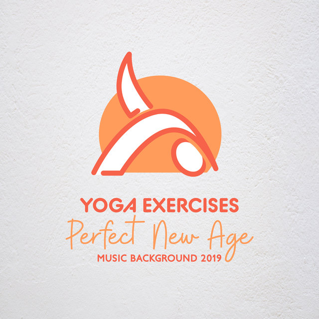 Yoga Exercises Perfect New Age Music Background 2019