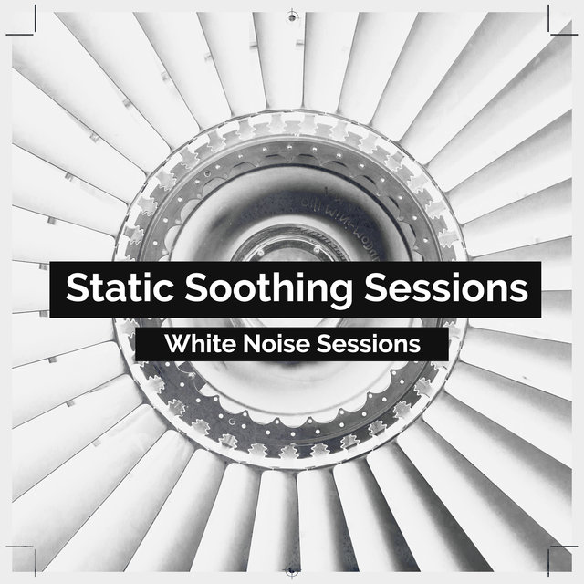 Static Soothing Sessions