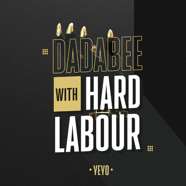 Dadabee With Hard Labour