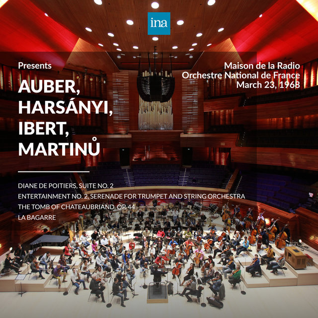 INA Presents: Auber, Harsányi, Ibert, Martinů by Orchestre National de France at the Maison de la Radio