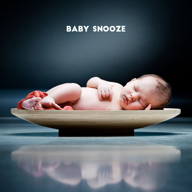 Baby Snooze - 15 Relaxing Songs for an Afternoon Nap for Your Baby