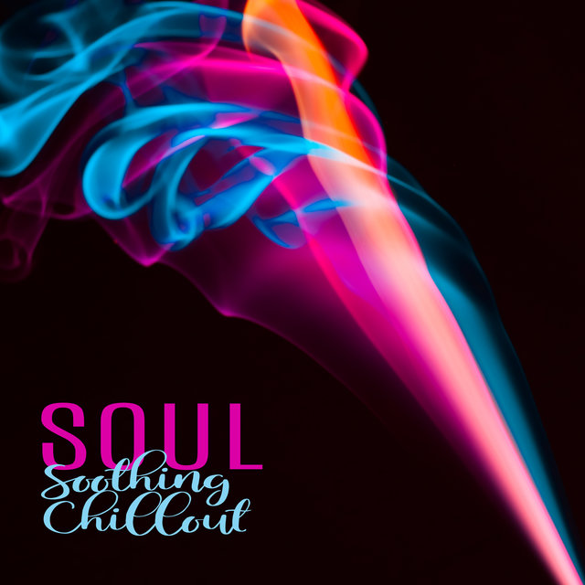 Soul Soothing Chillout