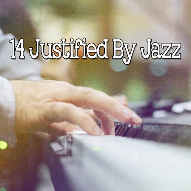 14 Justified by Jazz