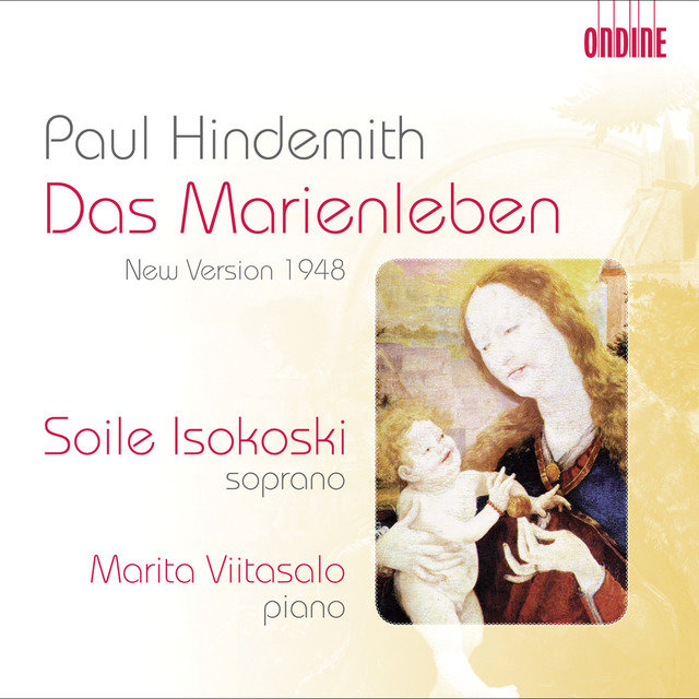 Hindemith, P.: Marienleben (Das) (Revised Version, 1948)