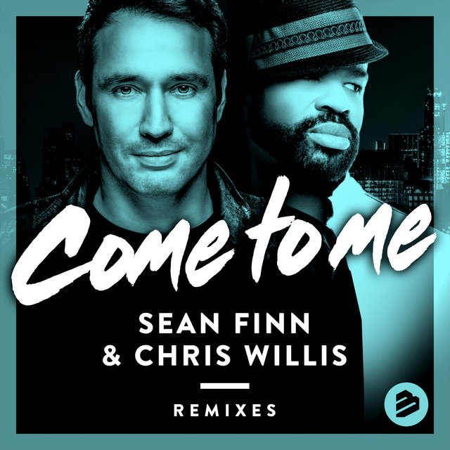 Come to Me(Remixes)