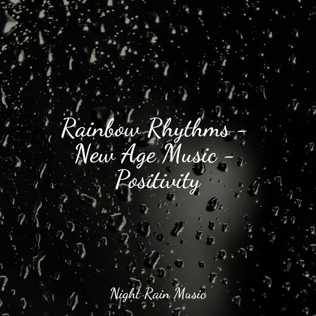 Rainbow Rhythms - New Age Music - Positivity