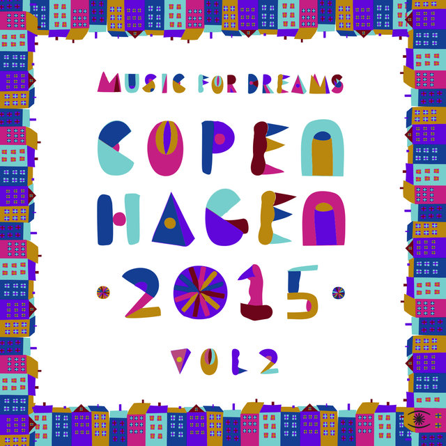Music for Dreams Copenhagen 2015, Vol. 2