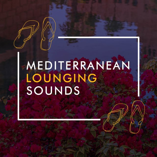 Mediterranean Lounging Sounds
