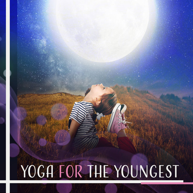 Yoga for the Youngest