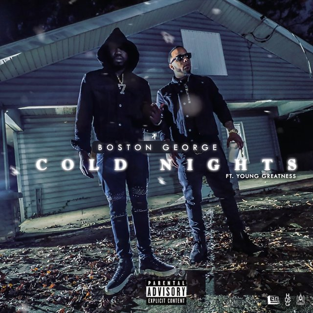 Cold Nights (feat. Young Greatness)