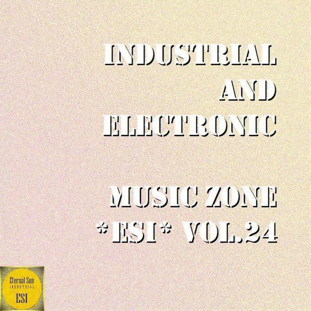 Industrial And Electronic - Music Zone ESI Vol. 24