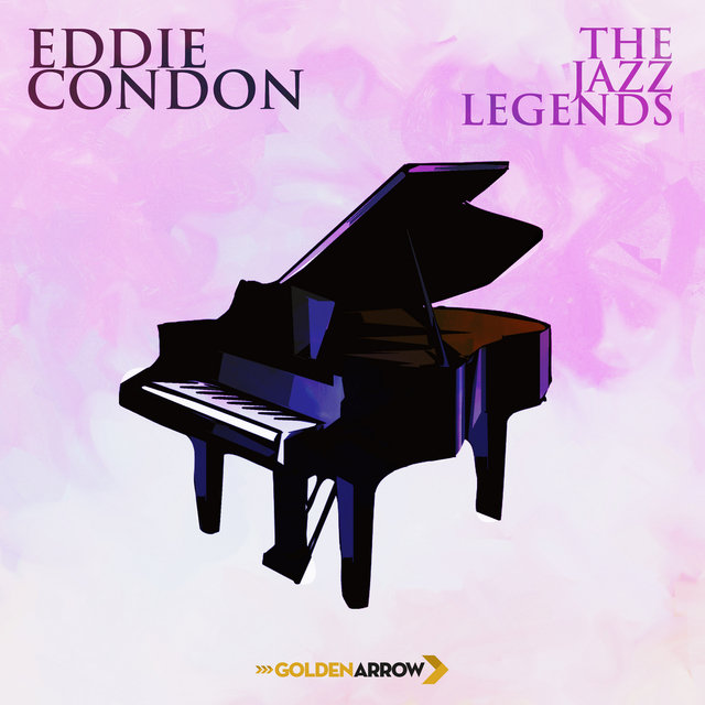 Eddie Condon - The Jazz Legends