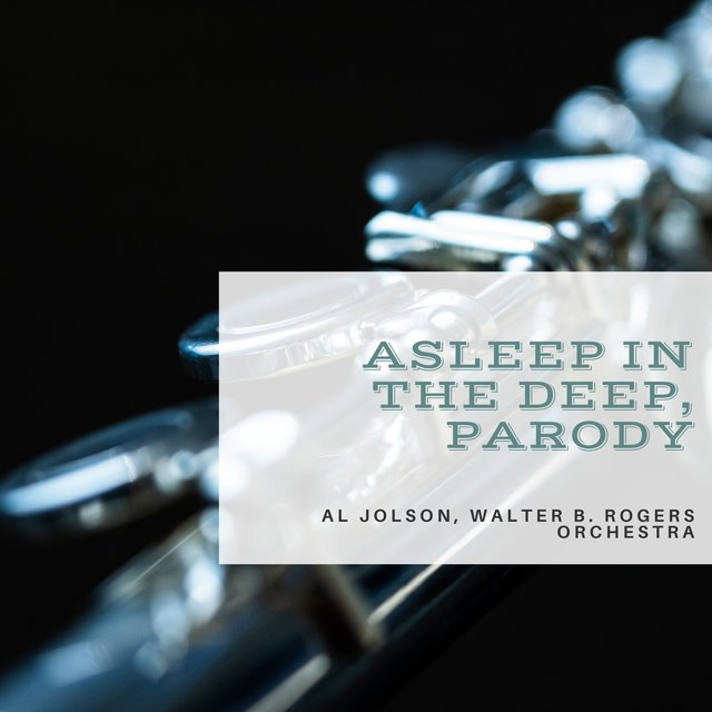 Asleep in the Deep, Parody