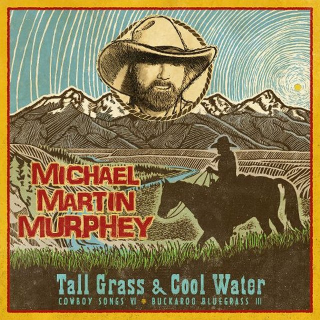 Tall Grass & Cool Water - Buckaroo Blue Grass III