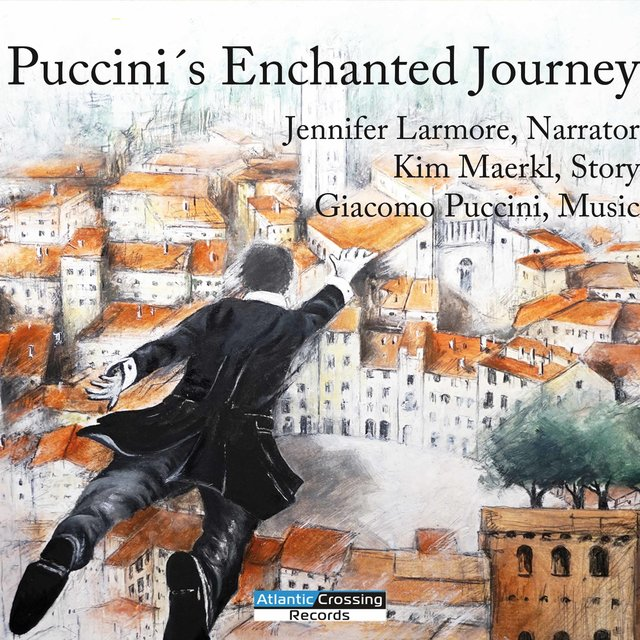 Puccini's Enchanted Journey