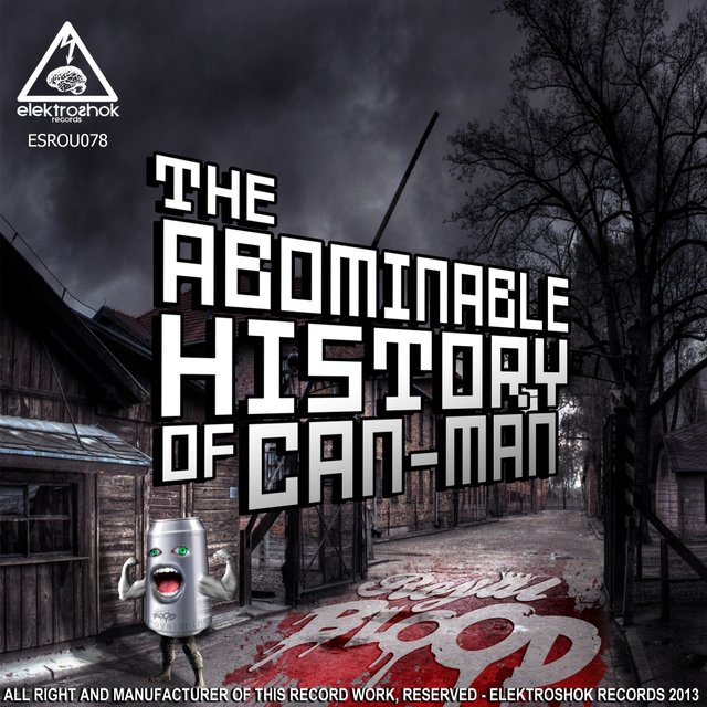 The Abominable History Of Can-Man
