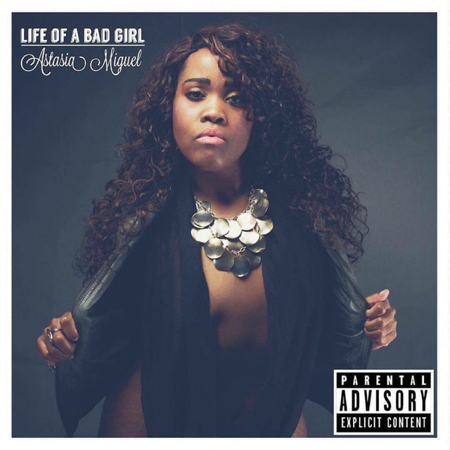 Life of a Bad Girl