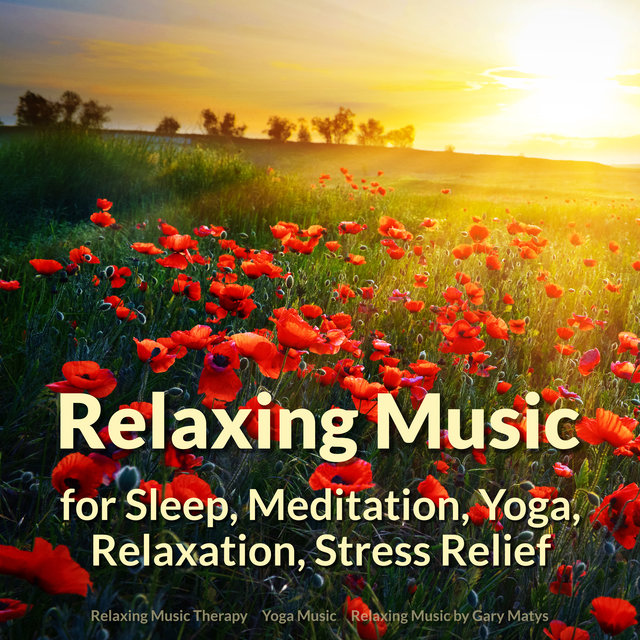Relaxing Music for Sleep, Meditation, Yoga, Relaxation, Stress Relief