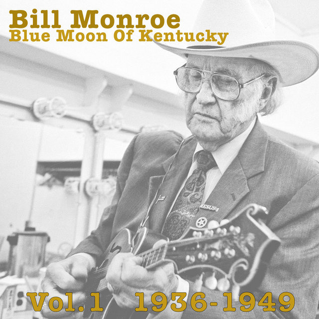 Blue Moon Of Kentucky Vol.1 1936-1949
