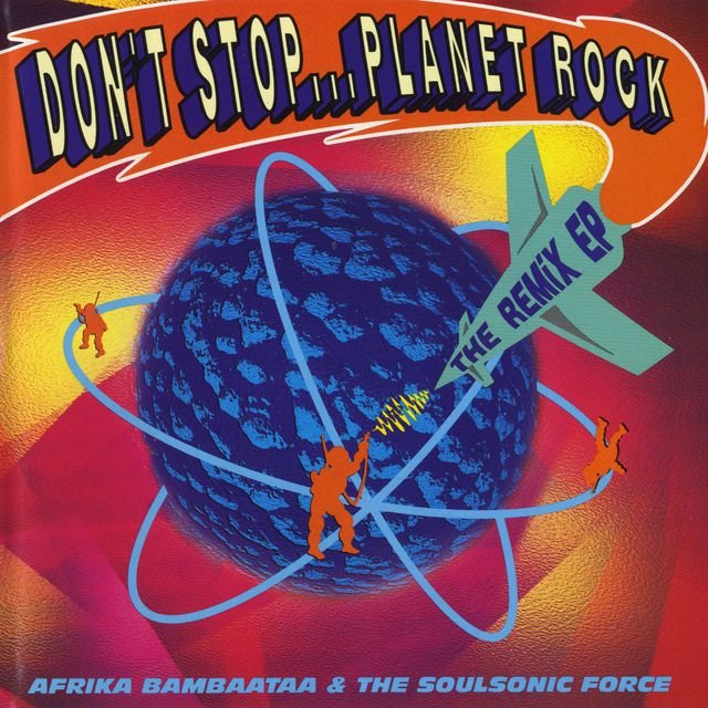 Don't Stop...Planet Rock