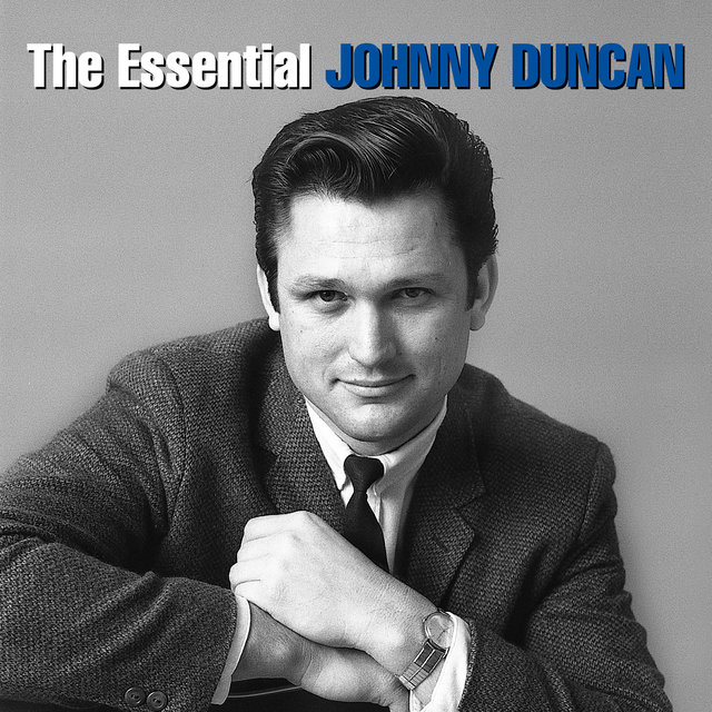 The Essential Johnny Duncan