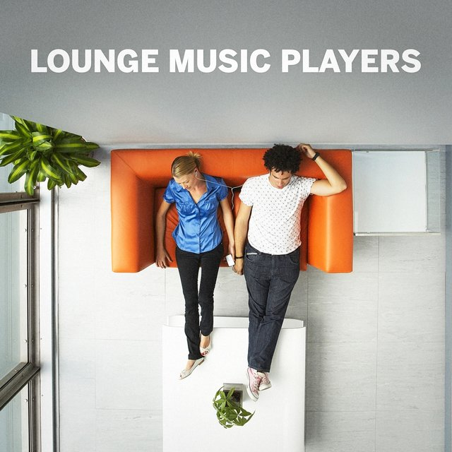 Lounge Music Players