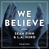 We Believe (DJ Sign Remix)