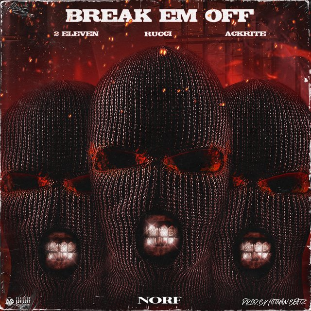 Break 'Em Off (feat. Rucci)