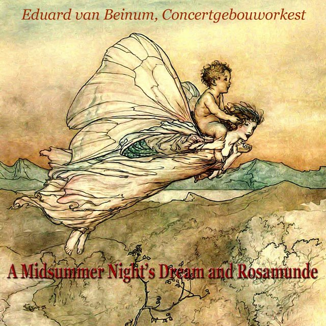 A Midsummer Night's Dream and Rosamunde