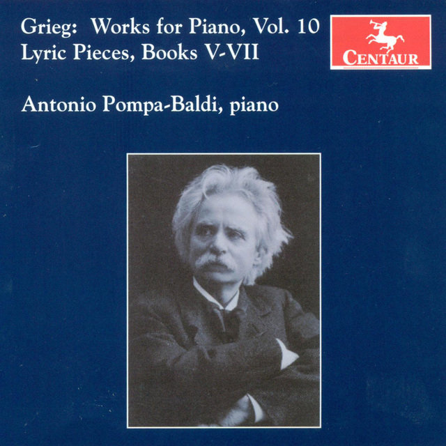 Grieg, E.: Piano Music, Vol. 10 - Lyric Pieces, Books 5-7