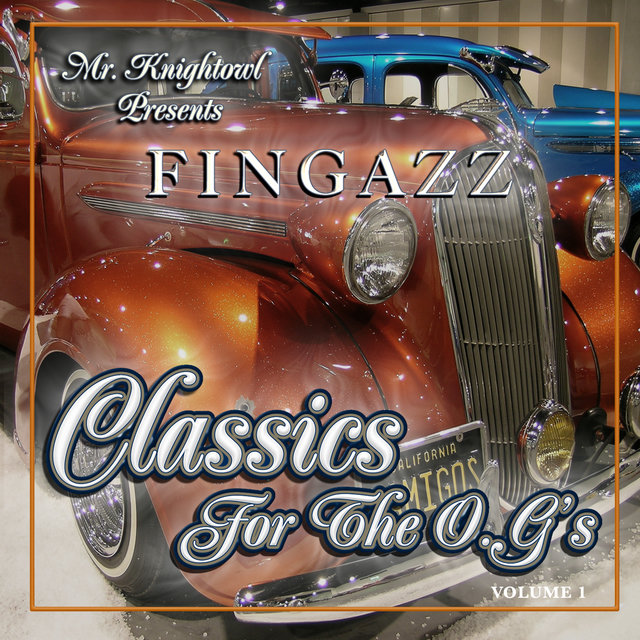 Mr. Knightowl Presents Classics for the O.G.'s