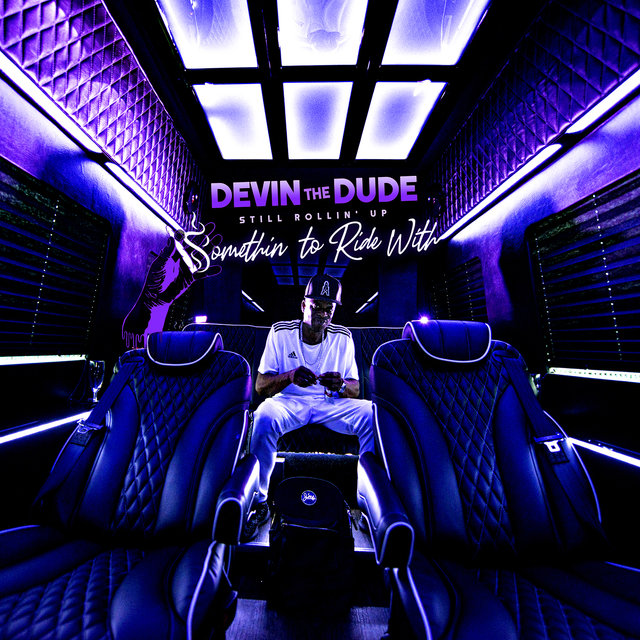 Cover art for album Still Rollin' Up: Somethin' To Ride With by Devin The Dude