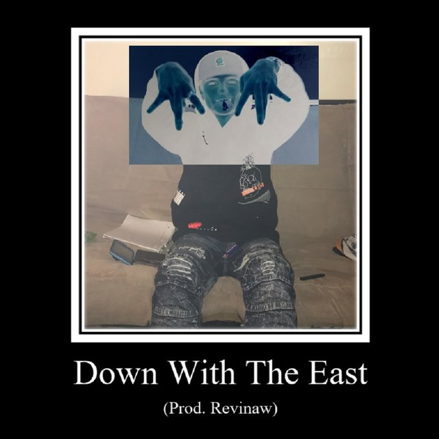 Down With the East
